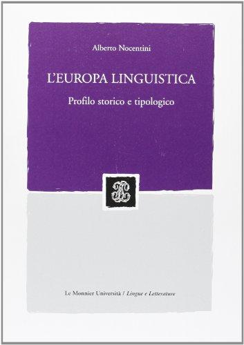L'Europa linguistica: profilo storico e tipologico