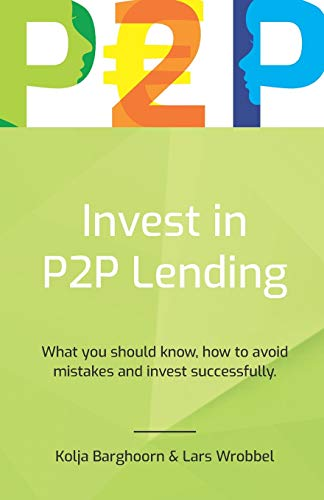 invest in p2p lending: what you should know, how to avoid mistakes and invest successfully