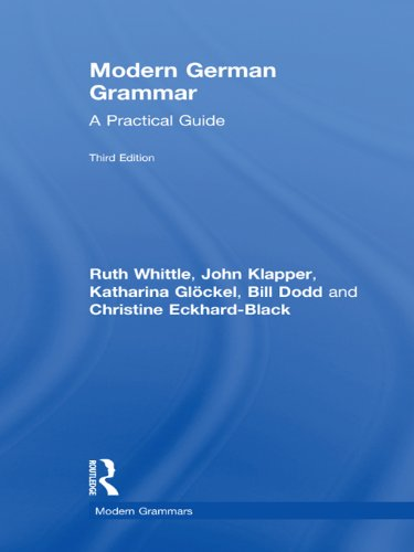 Modern German Grammar: A Practical Guide (Modern Grammars) (English Edition)