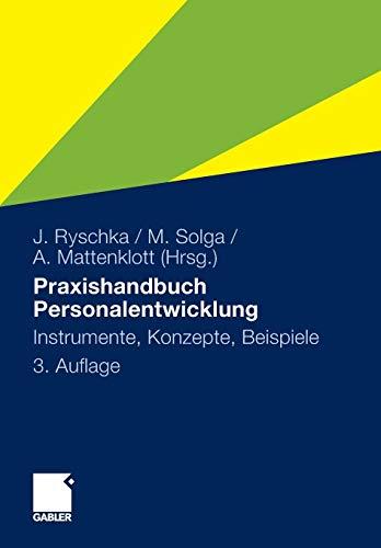 Praxishandbuch Personalentwicklung: Instrumente, Konzepte, Beispiele (German Edition)