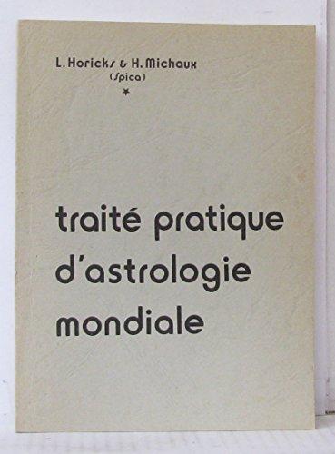 Traité pratique d'astrologie mondiale