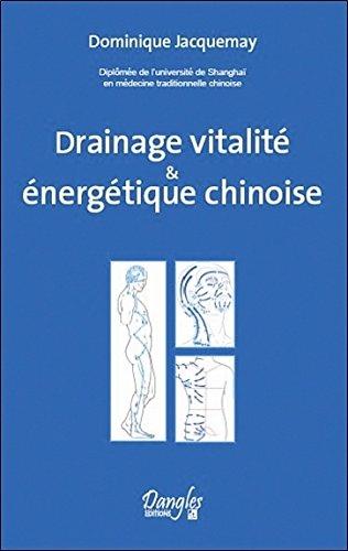 Drainage vitalité & énergétique chinoise