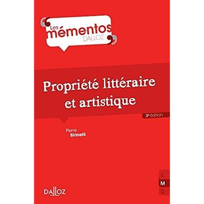 Propriété littéraire et artistique - 3e éd.: Mémentos