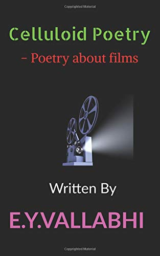 Celluloid Poetry por E.Y.Vallabhi