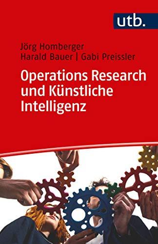 Operations Research und Künstliche Intelligenz (Fit für die Prüfung, Band 4620)
