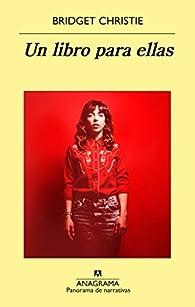 Un libro para ellas par Bridget Christie