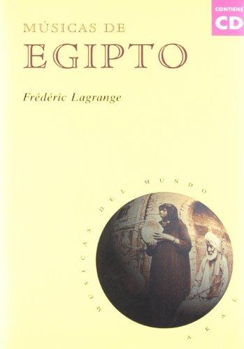 Músicas de Egipto (con CD) (Músicas del mundo) por Frédéric Lagrange