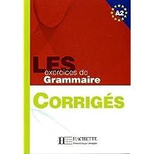 LES exercices de Grammaire Niveau 2. Corrigés