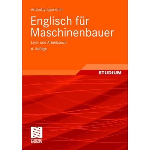 Pdf Download Englisch Fur Maschinenbauer Lehr Und Arbeitsbuch Viewegs Fachbucher Der Technik German Edition Kostenlos Der Vollstandigste Online Buchleseplatz 53