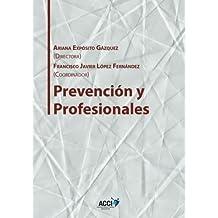 Prevención y profesionales (Gestión y atención sanitaria)