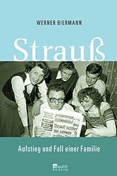 Strauß: Aufstieg und Fall einer Familie