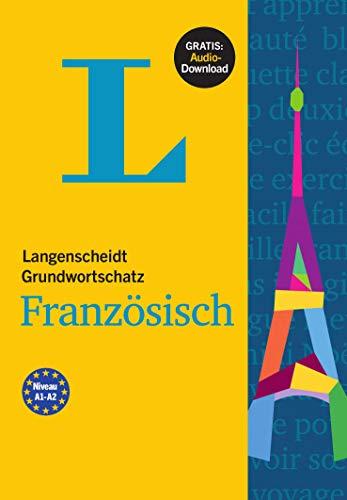 Langenscheidt Grundwortschatz Französisch: Buch mit Audio-Download