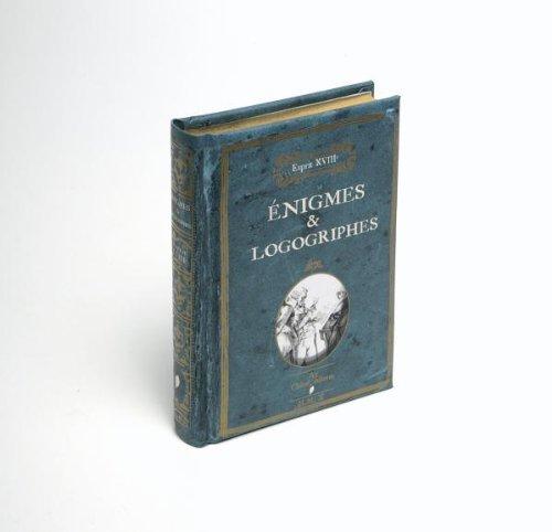 L ESPRIT 18ème Enigmes et Logogriphes