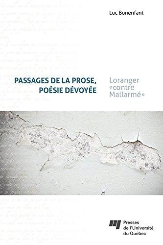 Livre gratuits Passages de la prose, poésie dévoyée: Loranger «contre Mallarmé» pdf ebook
