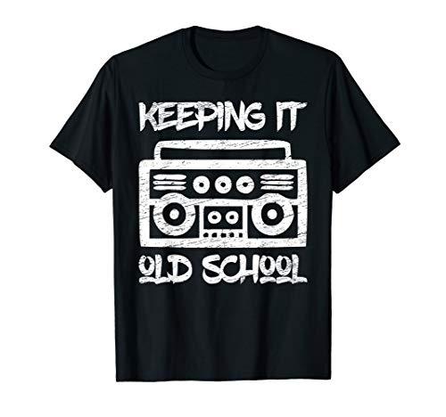 80er Jahre Hip Hop Rap Motto T Shirt - Keeping It Old School (Old School Rap Kostüme)