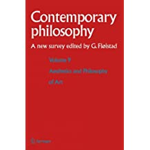 Volume 9: Aesthetics and Philosophy of Art (Contemporary Philosophy: A New Survey, Band 9)