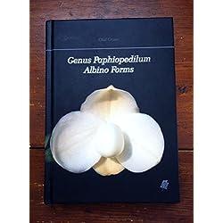 Genus Paphiopedilum Albino Forms