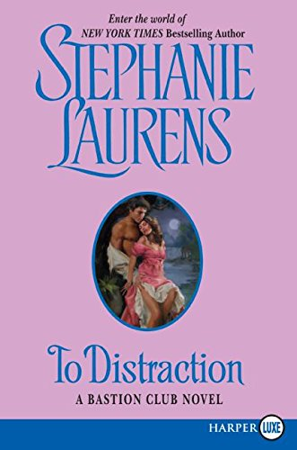 To Distraction (A Bastion Club Novel)