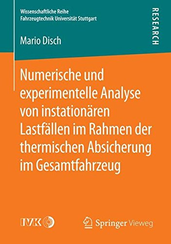 Numerische und experimentelle Analyse von instationären Lastfällen im Rahmen der thermischen Absicherung im Gesamtfahrzeug (Wissenschaftliche Reihe Fahrzeugtechnik Universität Stuttgart) C-rahmen-motor