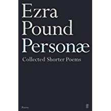 Personae: The Shorter Poems of Ezra Pound