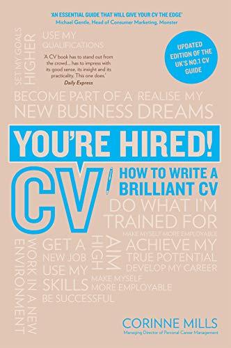 ba5de13764 You re Hired! CV  How to write a brilliant CV eBook  Corinne Mills ...