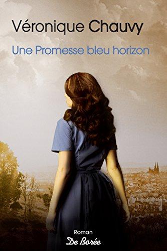 Une promesse bleu horizon par [Chauvy, Véronique]