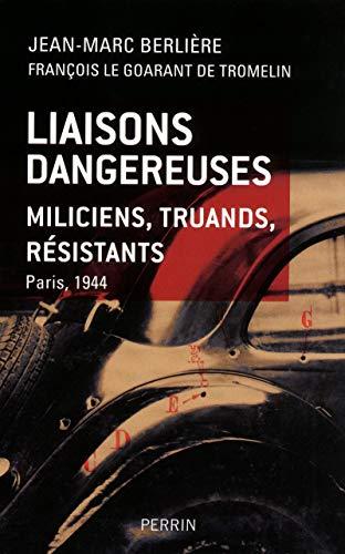 Liaisons dangereuses par Jean-Marc BERLIERE