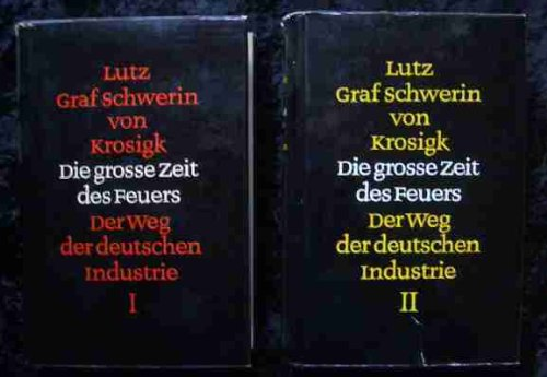 die-grosse-zeit-des-feuers-der-weg-der-deutschen-industrie-1-band