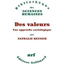 Des valeurs. Une approche sociologique