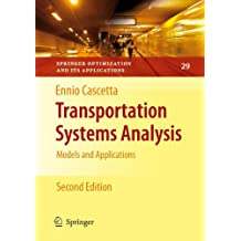 Transportation Systems Analysis: Models and Applications (Springer Optimization and Its Applications)