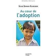 Au coeur de l' adoption