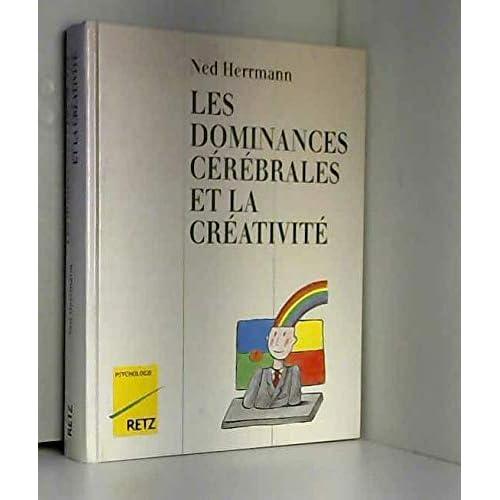Les dominances cérébrales et la créativité