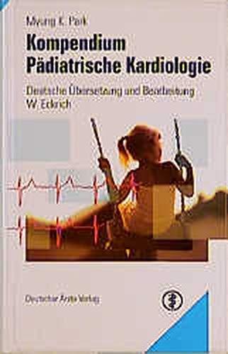 Kompendium Pädiatrische Kardiologie