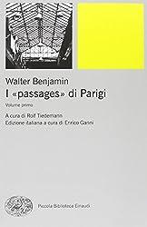 I passages di Parigi 2 volumes [Due volumi indivisibili]