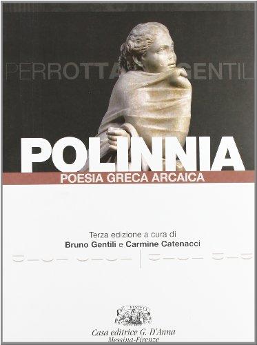 Polinnia. Poesia greca arcaica. Per il Liceo classico. Con espansione online