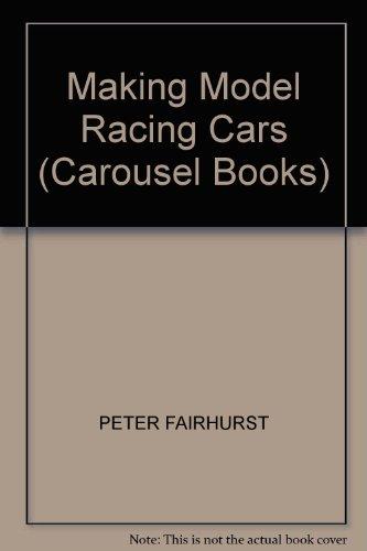 Making model racing cars