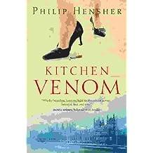 Kitchen Venom by Philip Hensher (19-May-2003) Paperback