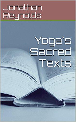 Yoga's Sacred Texts (Yoga Teacher Training) (English Edition) por Jonathan Reynolds