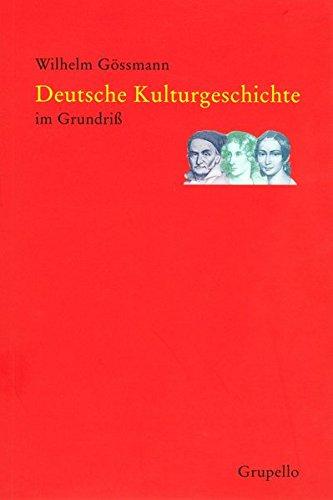 Deutsche Kulturgeschichte im Grundriss