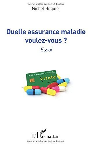 Quelle assurance maladie voulez-vous ?: Essai