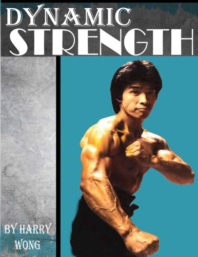 Dynamic Strength por Harry Wong