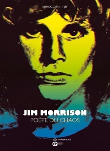 Jim Morrison : Poète du chaos