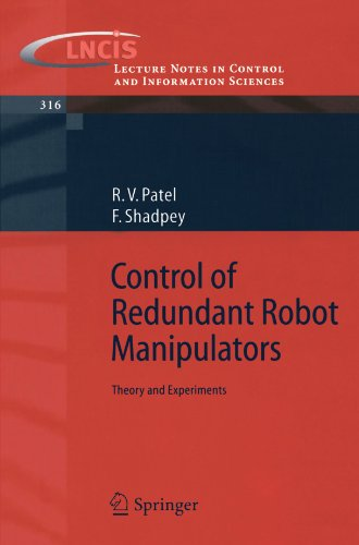 Control of Redundant Robot Manipulators: Theory and Experiments (Lecture Notes in Control and Information Sciences)