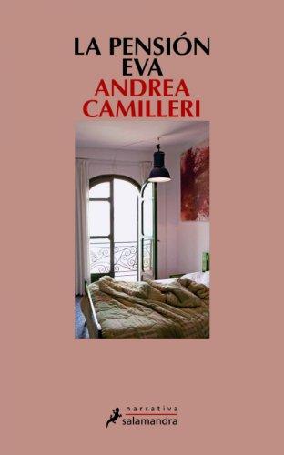 La pensión Eva (Narrativa) por Andrea Camilleri