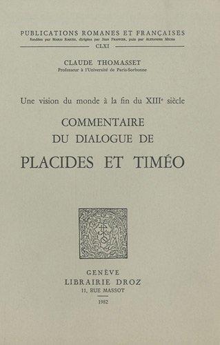 Commentaire du dialogue de Placides et Timéo : Une vision du monde à la fin du XIIIe siècle
