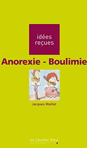 En ligne téléchargement gratuit Anorexie-Boulimie: idées reçues sur l'anorexie et la boulimie epub, pdf
