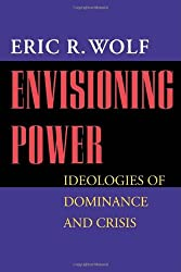 Envisioning Power: Ideologies of Dominance and Crisis