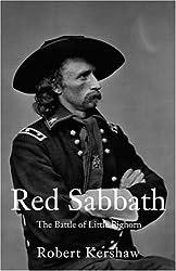 Red Sabbath: The Battle of Little Bighorn