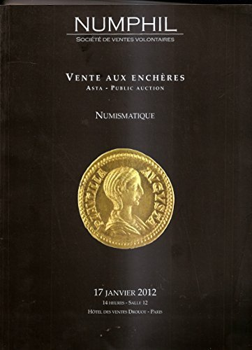 Numismatique Monnaies antiques (Epouse de Caracalla)- Royales Françaises Or Argent - Vente du 17/01/2012 NUMPHIL