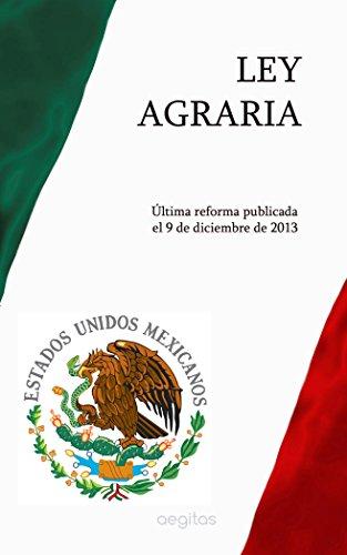 Ley Agraria por México